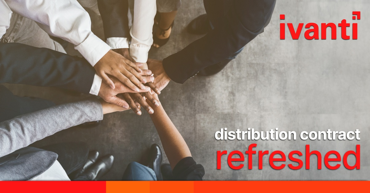 Refreshed distribution agreement with Ivanti